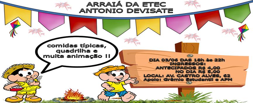 Arraía da Etec Antonio Devisate
